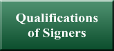 Qualifications of Signers